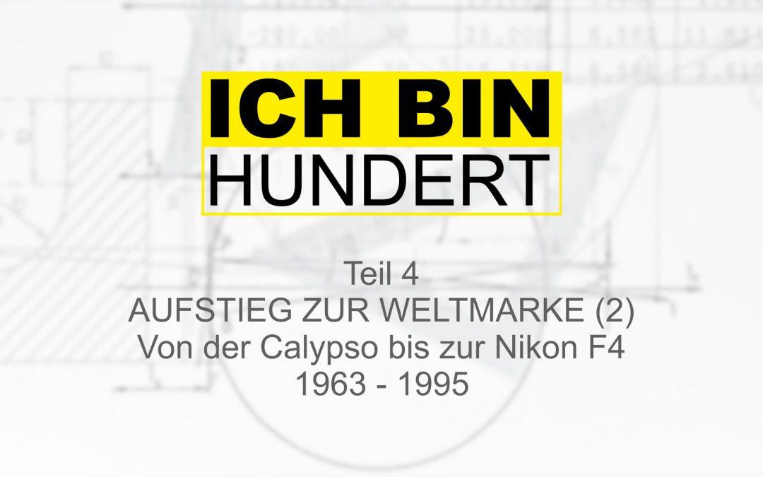 100 Jahre Nikon Teil 4: Der Aufstieg zur Weltmarke (2)